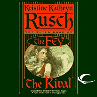 The Rival     The Fey, Book 3              By:                                                                                                                                 Kristine Kathryn Rusch                               Narrated by:                                                                                                                                 David DeSantos                      Length: 19 hrs and 41 mins     151 ratings     Overall 4.4