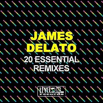 James Delato 20 Essential Remixes