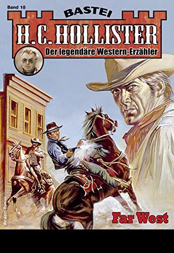 H.C. Hollister 18 - Western: Far West