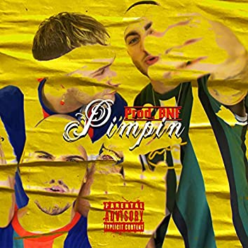 Pimpin' (feat. Bnf)