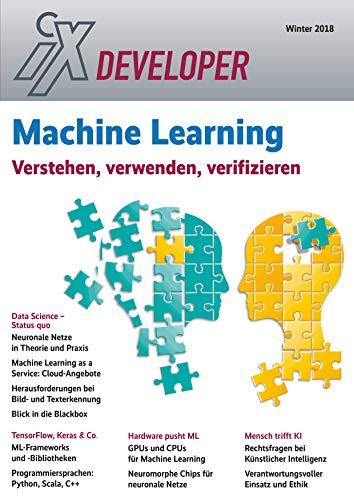 iX Developer 2018 - Machine Learning: Verstehen, verwenden, verifizieren