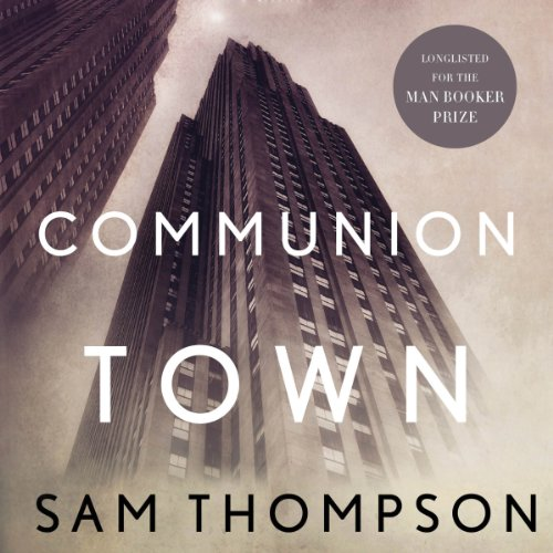 Communion Town Audiobook By Sam Thompson cover art
