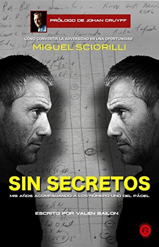 SIN SECRETOS, Miguel Sciorilli: Mis años acompañando a los número ...