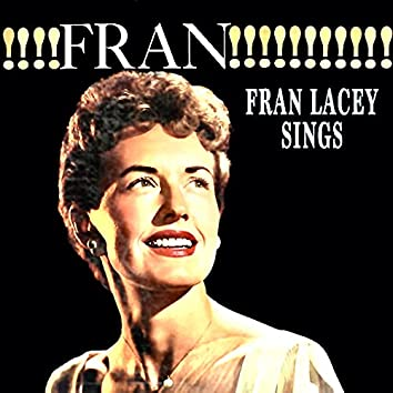 FRAN!!! Fran Lacey Sings! (Remastered)