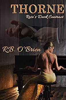 THORNE: Rose's Dark Contract (Book I) by [R.B. O'Brien]