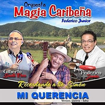 Mi Querencia (Recordando a Tío Simón) [Versión: Llanera-Salsa] [feat. Gilberto Santa Rosa]