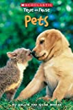 Pets (Scholastic True or False)