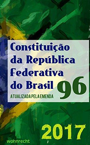 Constituição da República Federativa do Brasil: Atualizada pela Emenda 96/2017 (Direito Direto Livro 8)
