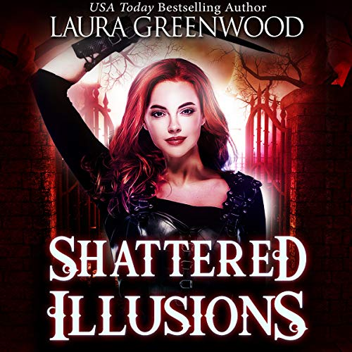Shattered Illusions Ashryn Barker Trilogy Laura Greenwood urban fantasy