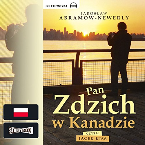 Pan Zdzich w Kanadzie audiobook cover art
