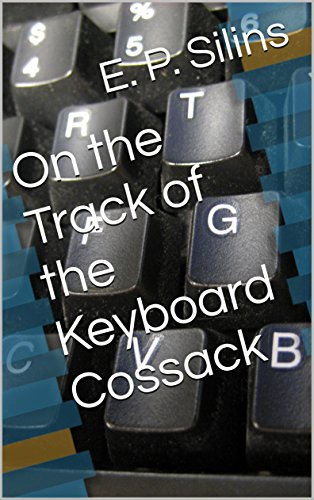 On the Track of the Keyboard Cossack (English Edition)