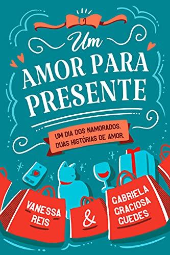 Um Amor para Presente (Pré-venda com brinde)