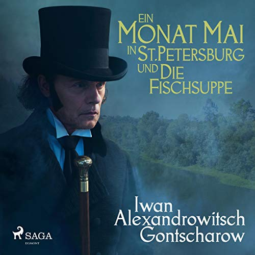 Ein Monat Mai in St. Petersburg / Die Fischsuppe audiobook cover art