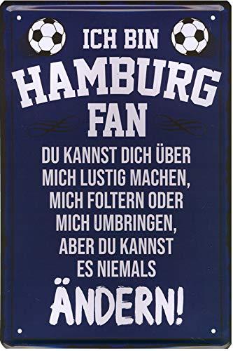Geschenkeparadies 24 Deko Blechschild 20x30cm Ich Bin Hamburg Fan Du Kannst Dich über Mich lustig Machen, Mich foltern oder Mich umbringen