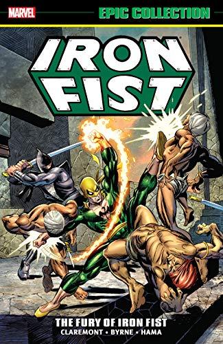 Iron Fist Epic Collection: The Fury Of Iron Fist (Iron Fist (1975-1977)) (English Edition)