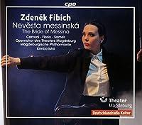 ズデニェク・フィビヒ:歌劇「メッシーナの花嫁」Op.18[2CDs]