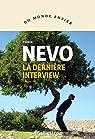La dernière interview par Nevo