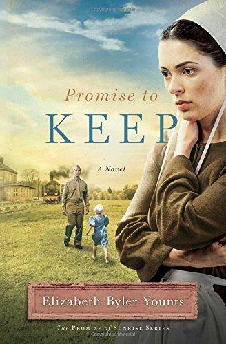 Promise to Keep: A Novel (Promise of Sunrise)
