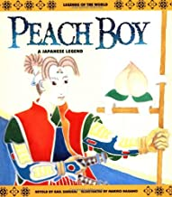 Peach Boy: A Japanese Legend (Legends of the World)