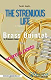 The Strenuous Life - Brass Quintet (score & parts): a ragtime two step