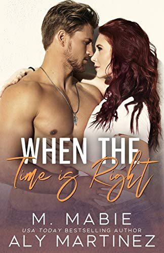When the Time Is Right: A Standalone Brother's Best Friend Romance