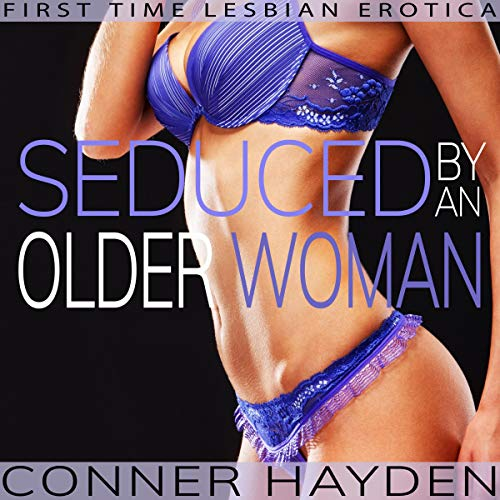 Seduced by an Older Woman. audiobook cover art