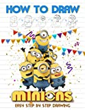 How to Draw Minions: Step-by-Step Character And Figure Drawing Minions Drawing Book Lover Gifts
