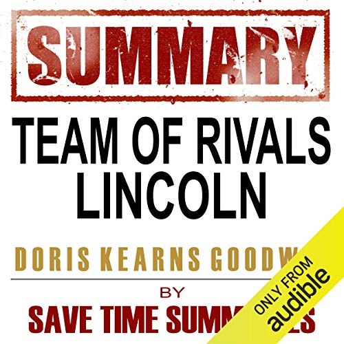 Team of Rivals: The Political Genius of Abraham Lincoln by Doris Kearns Goodwin cover art