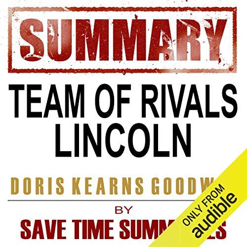 Couverture de Team of Rivals: The Political Genius of Abraham Lincoln by Doris Kearns Goodwin