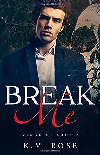 Break Me: New Adult Dark Romance