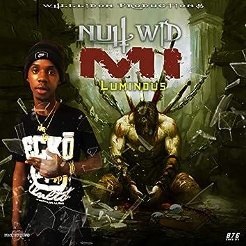 Nuh Wid Mi (feat. Luminous)