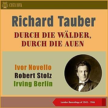Durch Die Wälder, Durch Die Auen (London Recordings of 1943 - 1946)