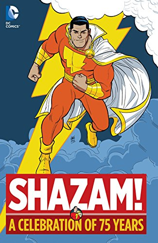 Shazam!: A Celebration of 75 Years (English Edition)