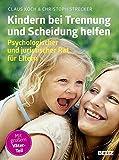 Kindern bei Trennung und Scheidung helfen: Psychologischer und juristischer Rat für Eltern (kinderkinder) - Claus Koch