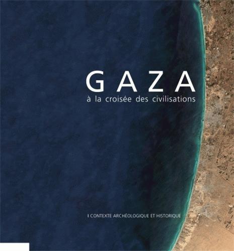 Gaza à la croisée des civilisations
