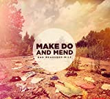 Songtexte von Make Do and Mend - End Measured Mile