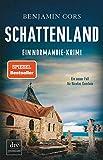 Schattenland: Ein Normandie-Krimi (Nicolas Guerlain ermittelt, Band 6) von Benjamin Cors