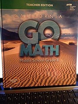 California Go Math! Middle School Grade 8, Teacher Edition 0544207033 Book Cover