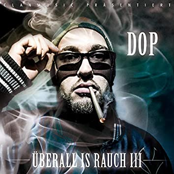 Überall is Rauch 3