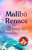 Malibú renace/ Malibu Rising