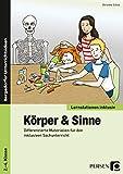 Körper & Sinne: Differenzierte Materialien für den inklusiven Sachunterricht (2. bis 4. Klasse) (Lernstationen inklusiv)