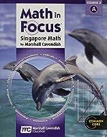 Math in Focus: Singapore Math Volume a Grade 8