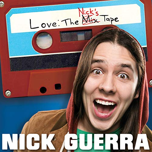 Nick Guerra: Love: The Nick's Tape cover art