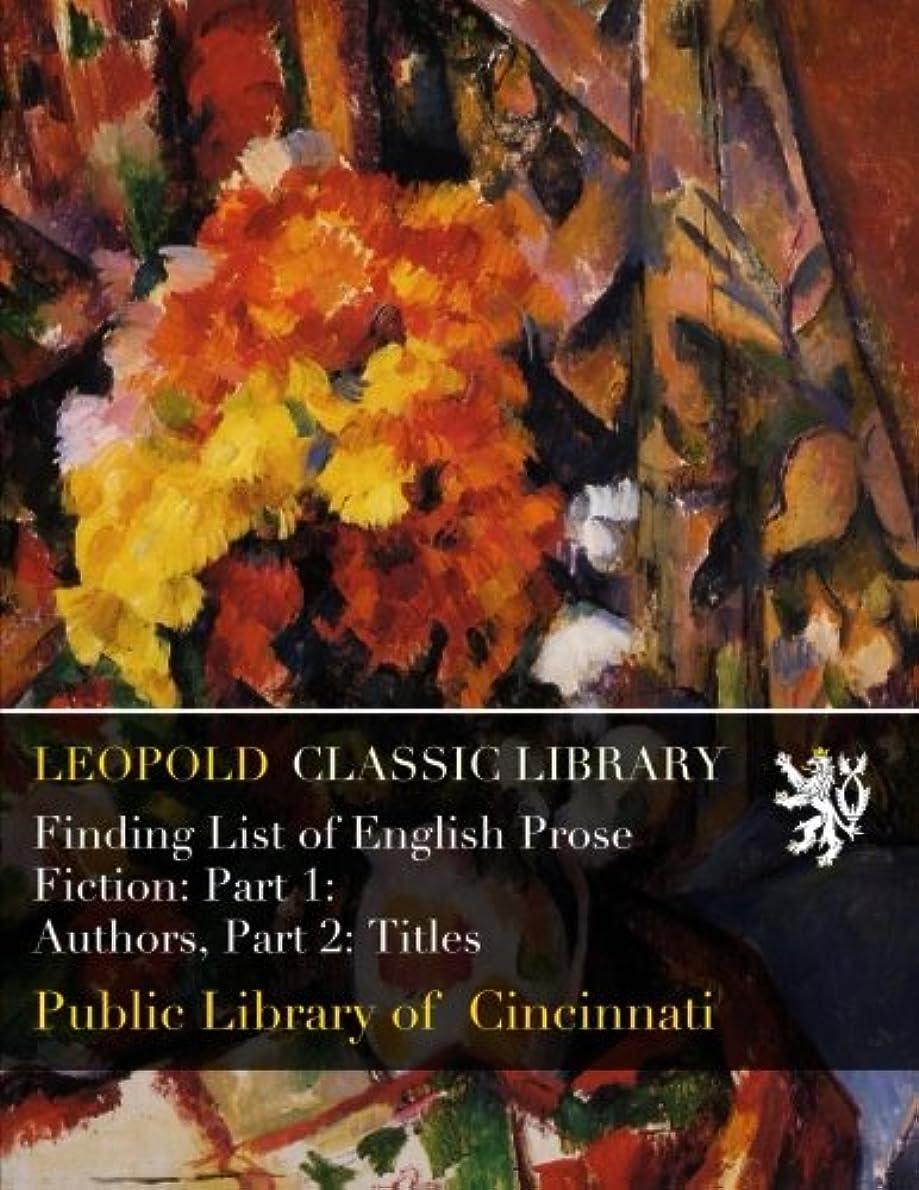 野球赤字城Finding List of English Prose Fiction: Part 1: Authors, Part 2: Titles