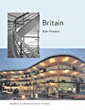 Britain: Modern Architectures in History (Reaktion Books - Modern Architectures in History)