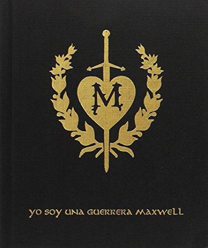 Yo soy una Guerrera Maxwell - Cuaderno ilustrado