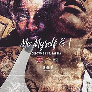 Me MySelf & I (feat. Teajia)