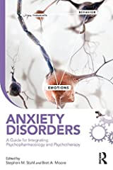 Anxiety Disorders: A Guide for Integrating Psychopharmacology and Psychotherapy (Clinical Topics in Psychology and Psychiatry) Kindle Edition