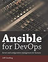 Ansible for DevOps: Server and configuration management for humans Front Cover