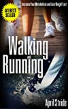 Walking and Running: Increase Your Metabolism and Lose Weight Fast